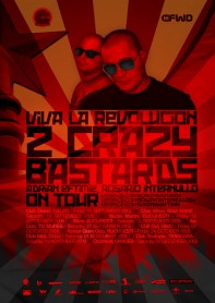 2 crazy bastards, Adrian Eftimie, Rosario Internullo, Viva la revolucion tour, poster design by Alex Tass