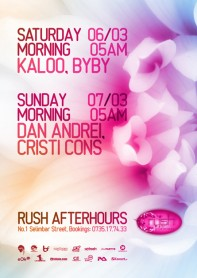 Rush Afterhours, Kaloo, Byby, Dan Andrei, Cristi Cons, poster design by Alex Tass