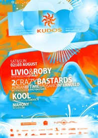Livio and Roby, 2 crazy bastards, Kool, Kudos Beach, poster design by Alex Tass