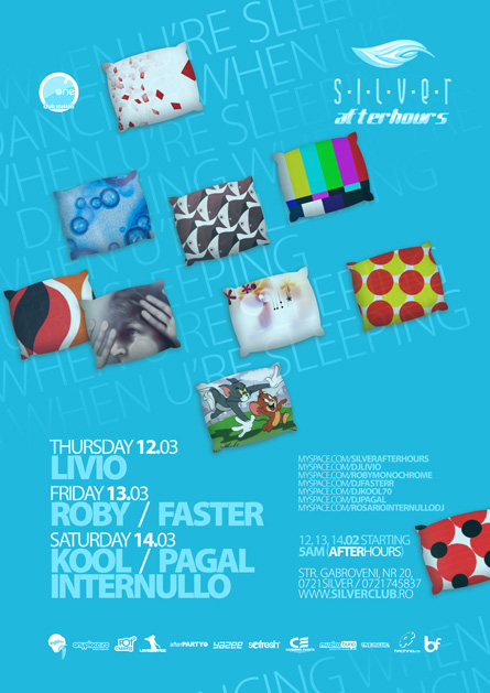 Silver, Afterhours, Livio, Roby, Faster, Kool, Pagal, Rosario Internullo, poster design by Alex Tass