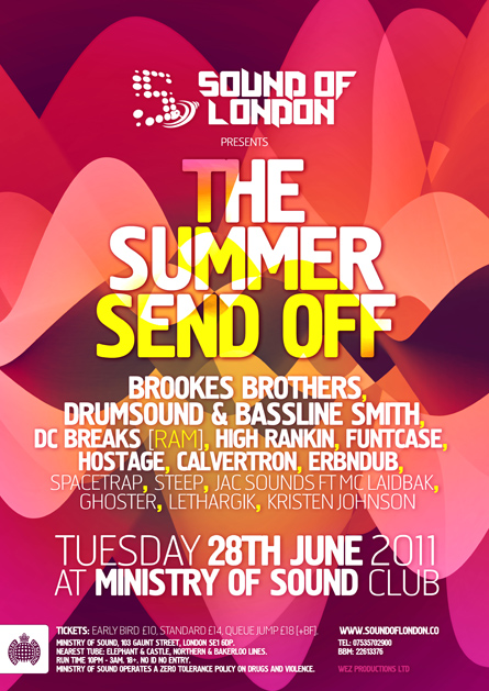 Sound of London, The summer send off, Brookes Brothers, Drumsound, Bassline Smith, Ministry of sound club, poster design by Alex Tass