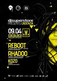 DjSuperStore, Cadenza, Reboot, Rhadoo, Kozo, poster design by Alex Tass