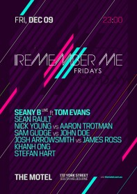 Remember me Fridays, Seany B, Tom Evans, The Motel, Melbourne, poster design by Alex Tass