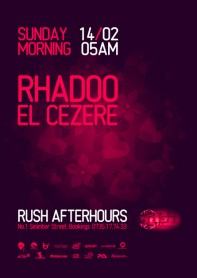 Rush, afterhours, Rhadoo, El CeZeRe, poster design by Alex Tass