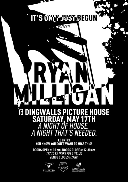 Ryan Milligan @ Dingwalls Picture House flyer poster design by Alex Tass